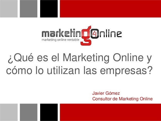 ¿Qué es el marketing online y cómo lo utilizan las empresas?