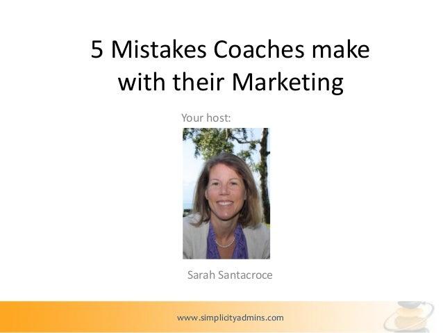 5 Common Marketing Mistakes Coaches Make