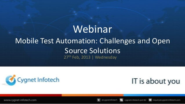 Webinar: Mobile Test Automation: Challenges and Open Source alternatives