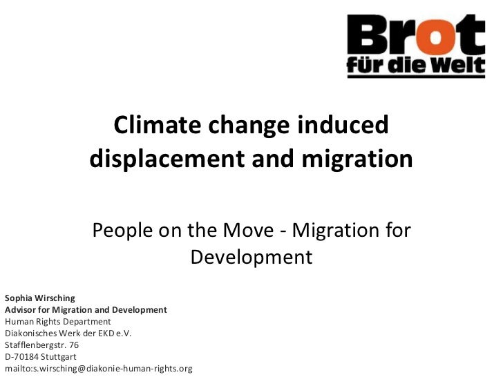 Climate change induced                   displacement and migration                    People on the Move - Migration for ...