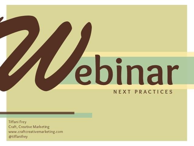 Webinar Next Practices