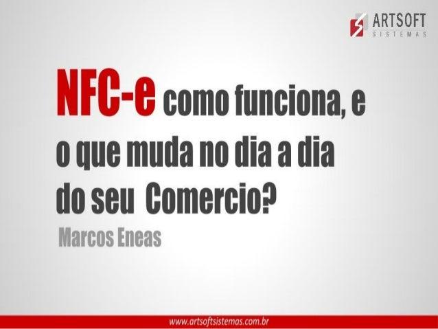 NFC-e : Como funciona e o que muda no dia a dia do seu comércio?