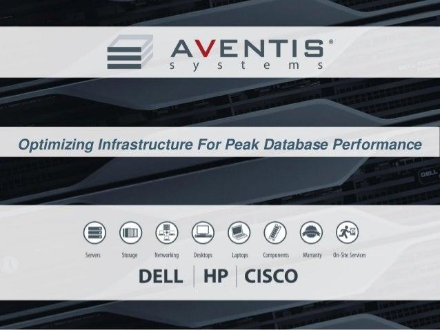 Optimizing Infrastructure For Peak Database Performance