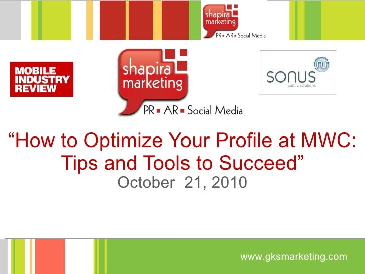 How to Optimize Your Company Profile at Mobile World Congress 2011