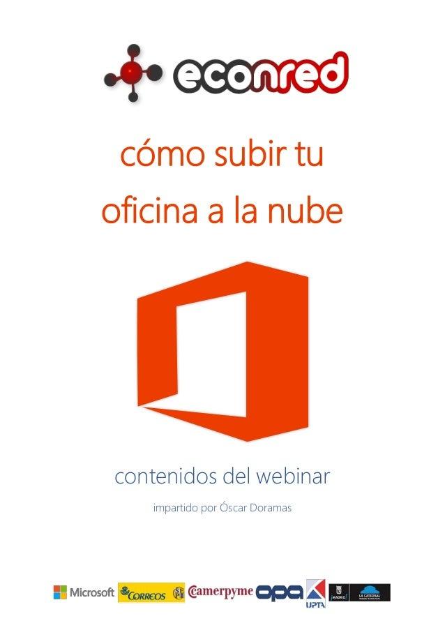 Webinar Cómo subirte a la nube con Office 365