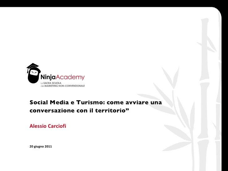 """Social Media e Turismo: come avviare una conversazione con il territorio"""""""