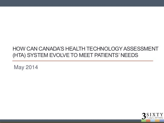 How Canada's health technology assessment system can change to better meet patients' need