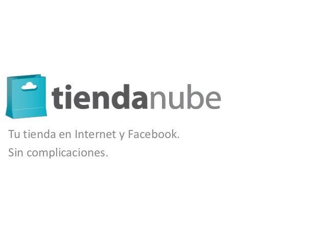 Tu tienda en Internet y Facebook.Sin complicaciones.