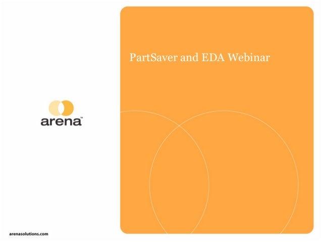 PartSaver and EDA Webinar