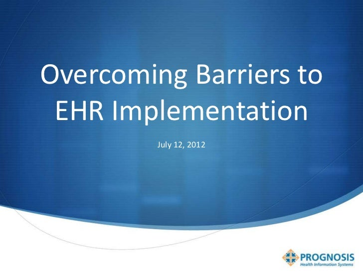 Overcoming EHR Implementation Barriers