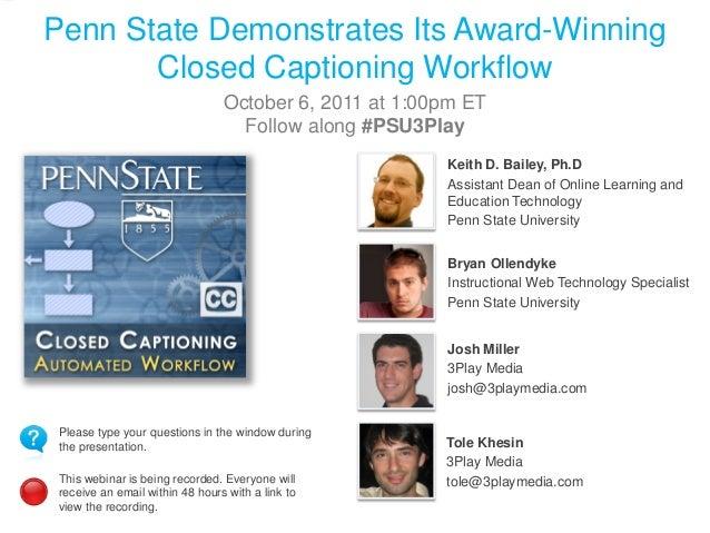 Penn State Demonstrates Its Award-Winning Captioning Workflow