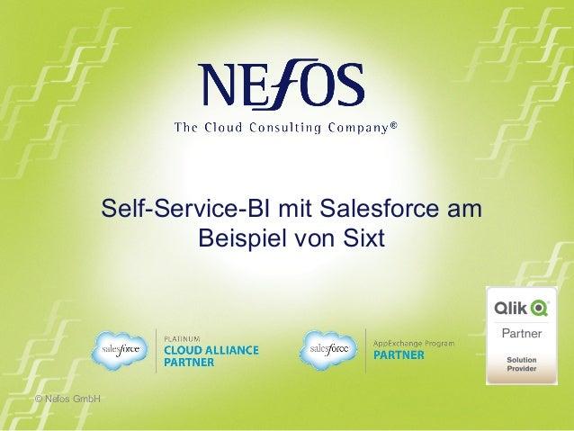 © Nefos GmbH Self-Service-BI mit Salesforce am Beispiel von Sixt