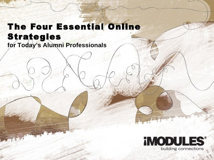 The Four Essential Online Strategies for Today's Alumni Professionals