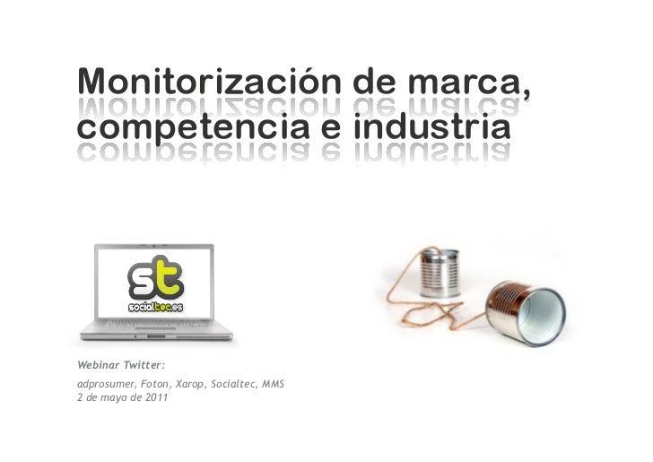Webinar Twitter:adprosumer, Foton, Xarop, Socialtec, MMS2 de mayo de 2011