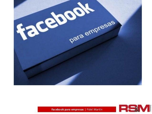 Facebook para empresas | Fidel Martín
