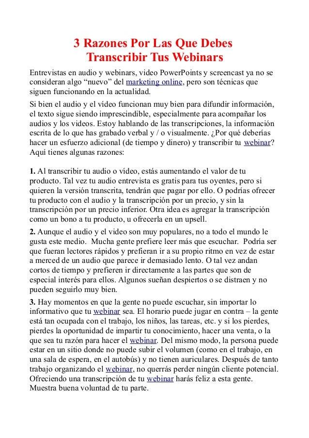 3 Razones Por Las Que Debes Transcribir Tus Webinars Entrevistas en audio y webinars, video PowerPoints y screencast ya no...
