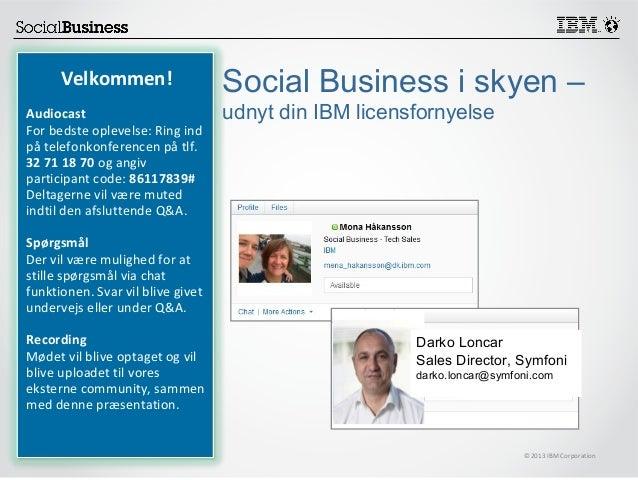 Webinar: Social Business i skyen -- udnyt din IBM licensfornyelse