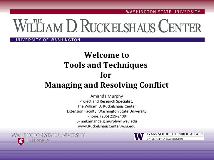 Tools and Techniques for Managing and Resolving Conflict