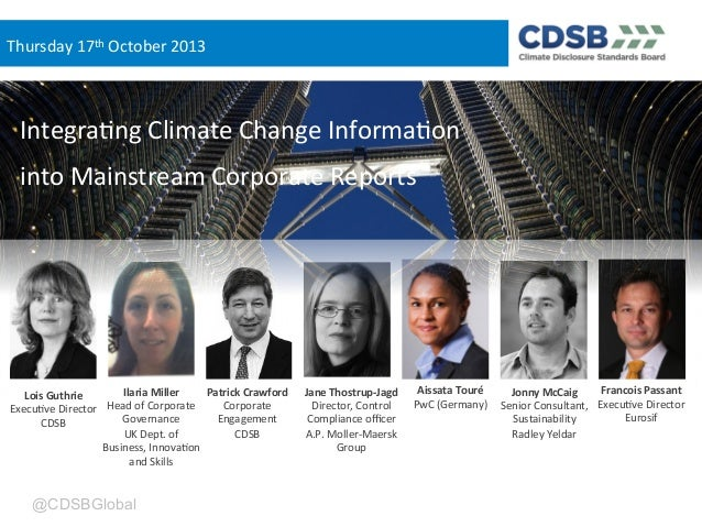 Thursday(17th(October(2013  Integra3ng(Climate(Change(Informa3on( into(Mainstream(Corporate(Reports(  Ilaria(Miller( Patri...