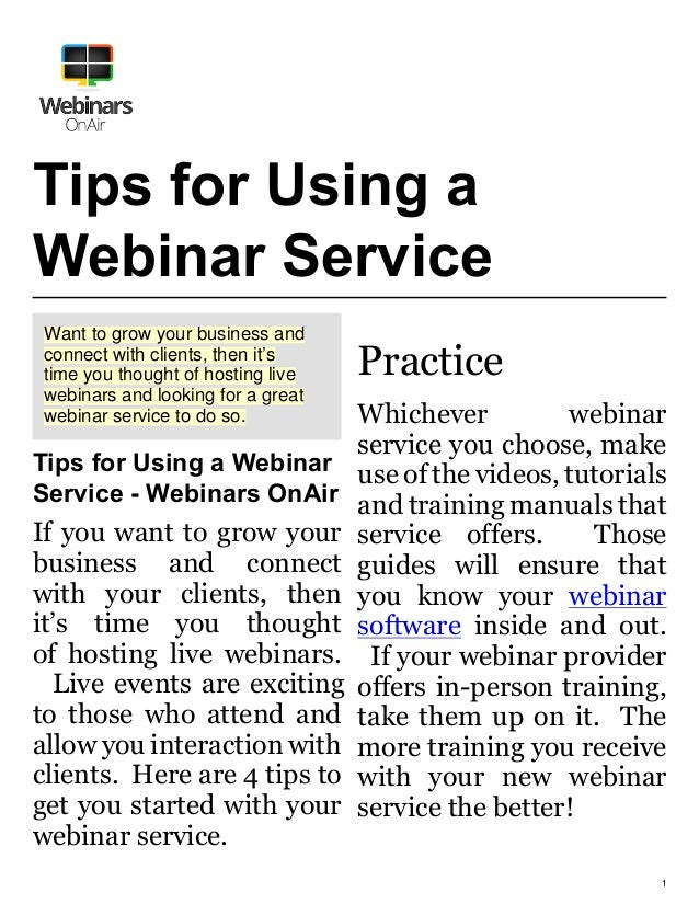 1 Tips for Using a Webinar Service Want to grow your business and connect with clients, then it's time you thought of host...