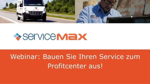 Webinar: Bauen Sie Ihren Service zum  Profitcenter aus!
