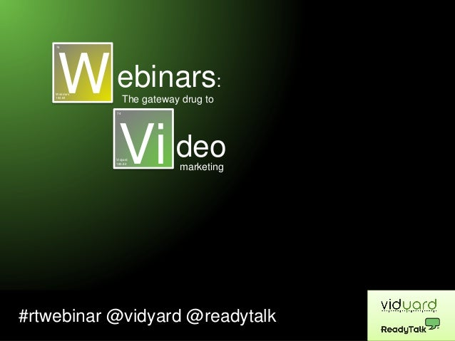 Webinars: The Gateway Drug to a Video Marketing Strategy