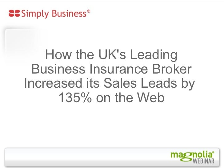 How the UK's Leading Business Insurance Broker Increased its Sales Leads by  135% on the Web