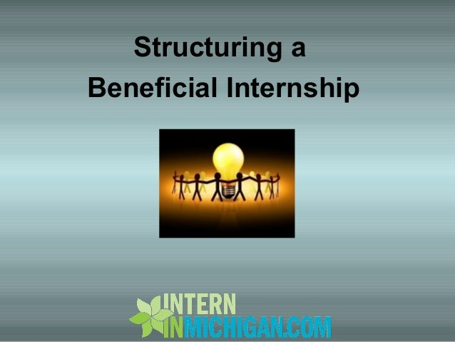 Structuring a Beneficial Internship