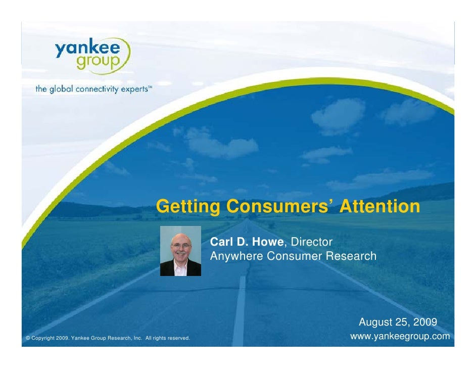 Getting Consumers' Attention                                                                            Carl D. Howe, Dire...