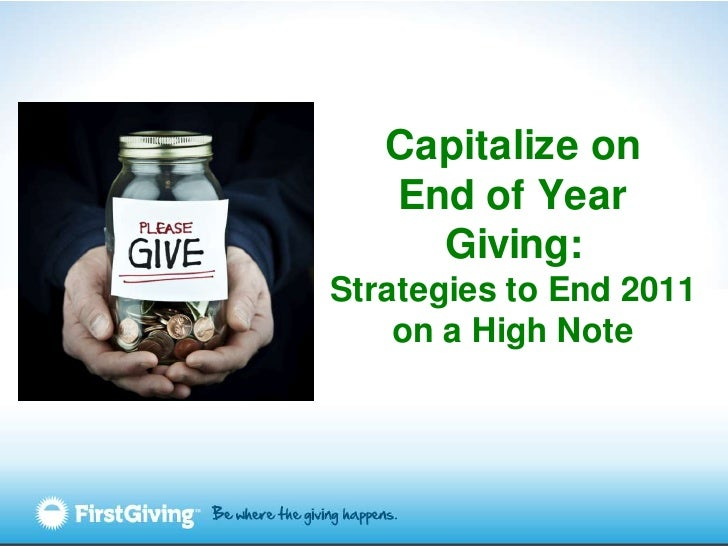 Capitalizing on End of Year Giving: Strategies for Ending 2011 on a High Note