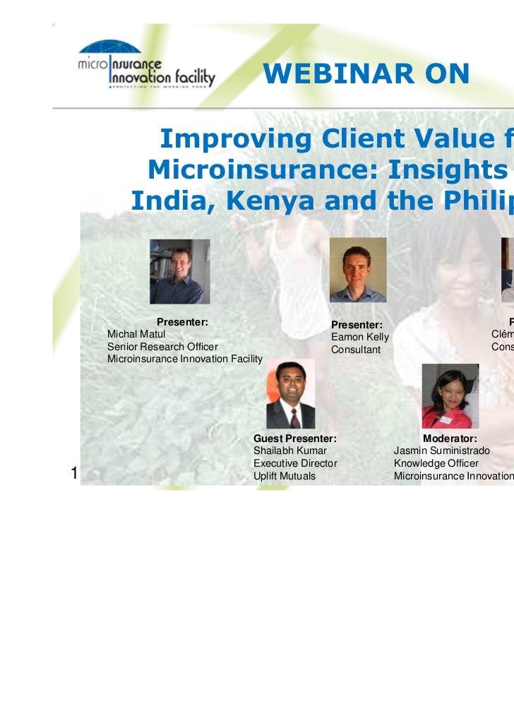 Webinar slides on Improving client value from microinsurance