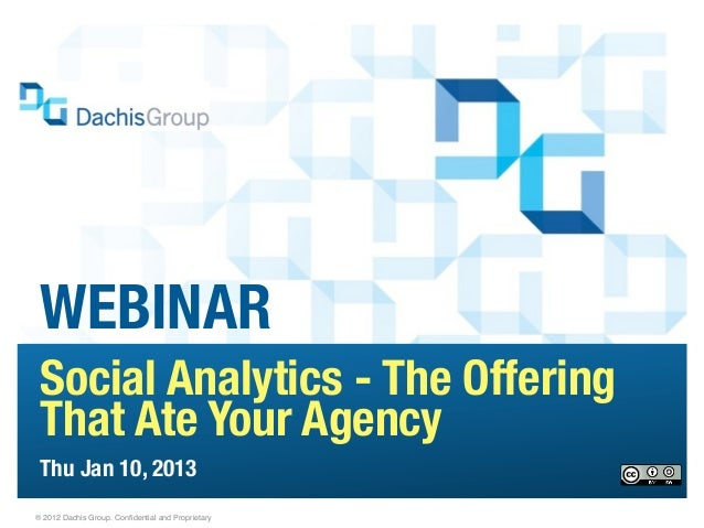 Webinar: Social Analytics - The Offering That Ate Your Agency (@DachisGroup)