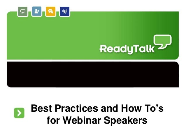 Best Practices and How To's for Webinar Speakers
