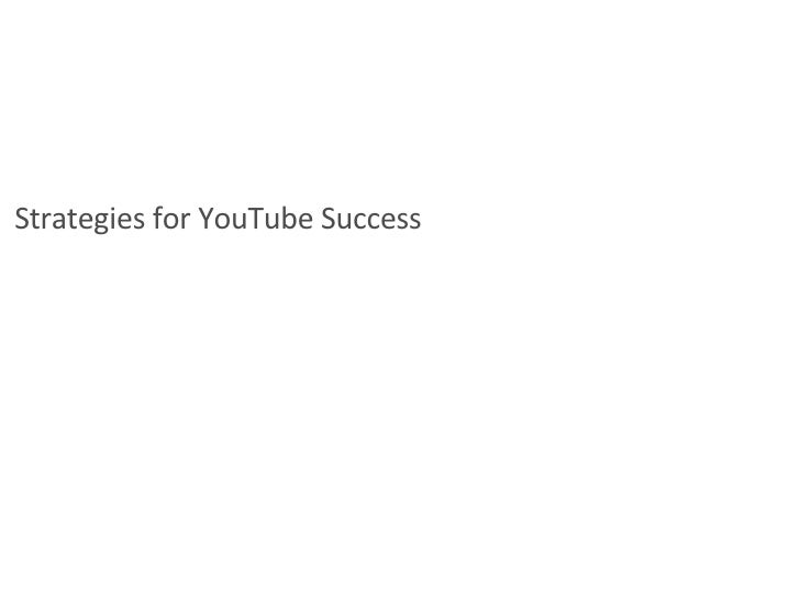 Strategies for YouTube Success