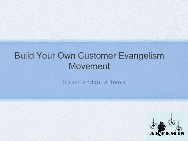 How to Create Customer Evangelists Who Help You Build Your Brand, Followers and Sales