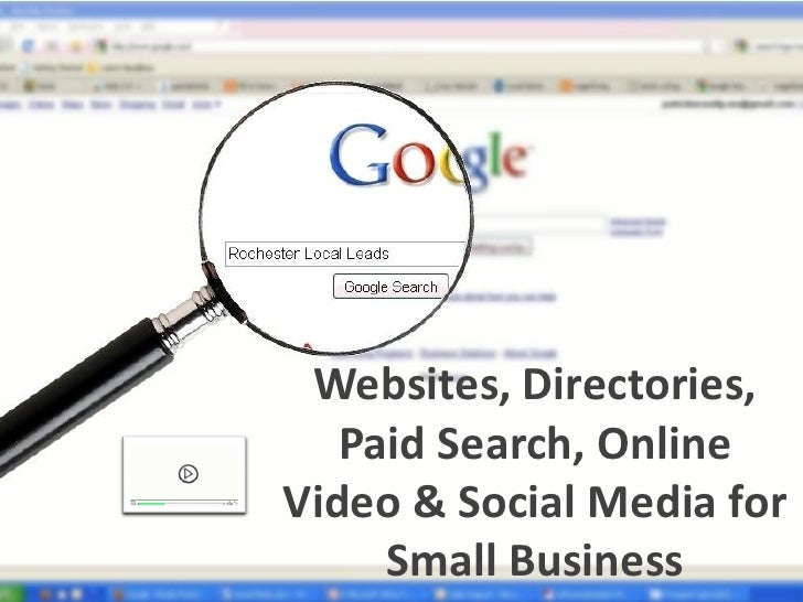 Websites, Directories,    Paid Search, Online Video & Social Media for      Small Business