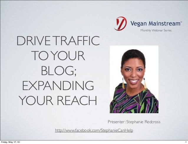 Webinar Wednesday: Drive Traffic To Your Blog; Expanding Your Reach