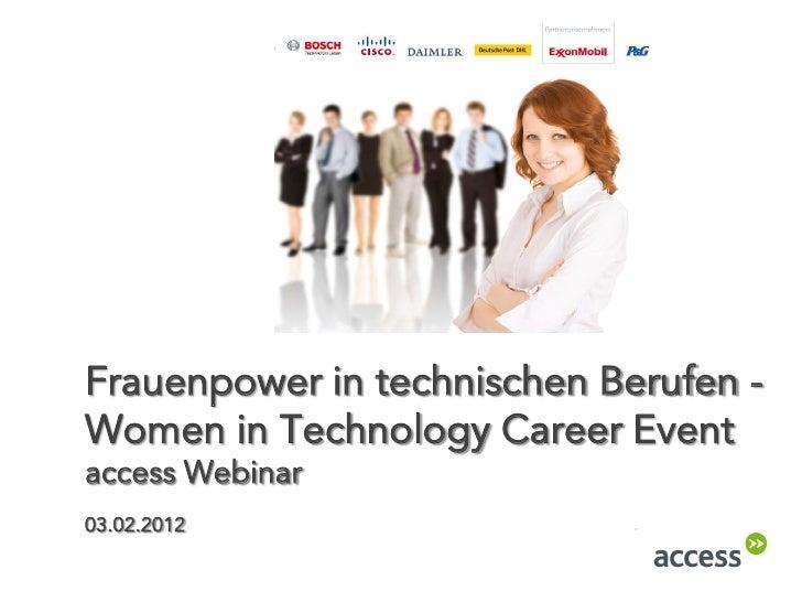 Frauenpower in technischen Berufen -Women in Technology Career Eventaccess Webinar03.02.2012
