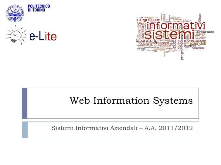 Web Information SystemsSistemi Informativi Aziendali – A.A. 2011/2012