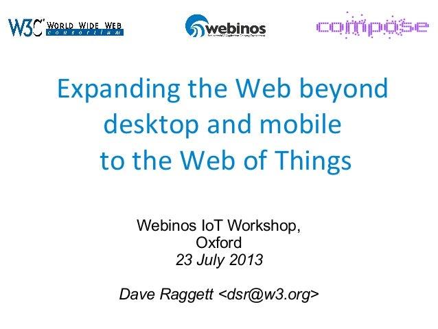 IoT Mashup - Webinos iot-2013-07-23 Raggett