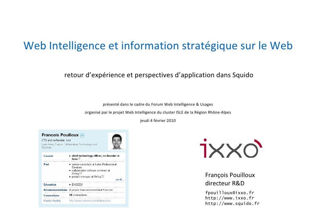 Web Intelligence et information stratégique sur le Web          retour d'expérience et perspectives d'application dans Squ...