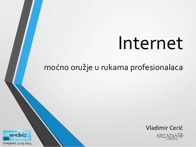 Internet - mocno oruzje u rukama profesionalaca