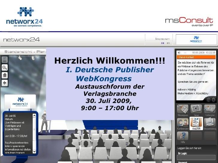 Herzlich Willkommen!!!       I. Deutsche Publisher          WebKongress            Austauschforum der              Verlags...