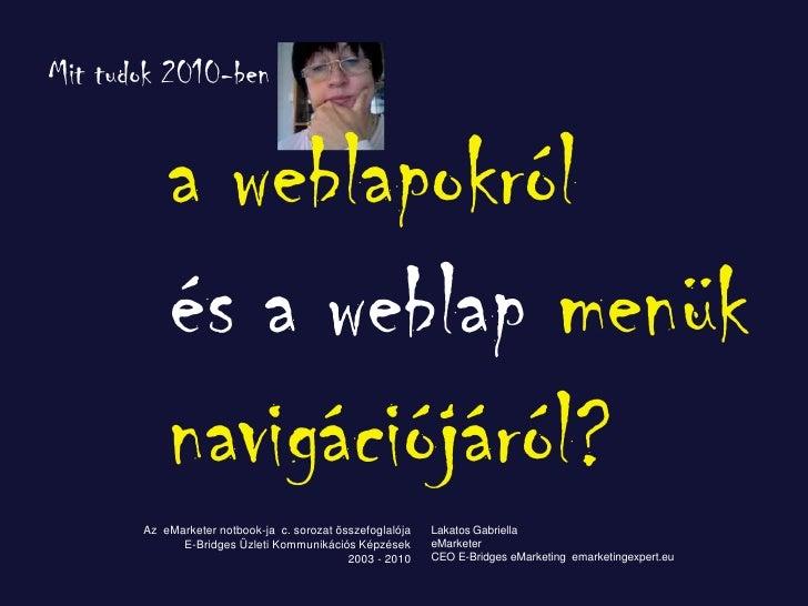Weblap design és weblap navigációs menü trendek 2010-ig - kisvállalkozók képzése