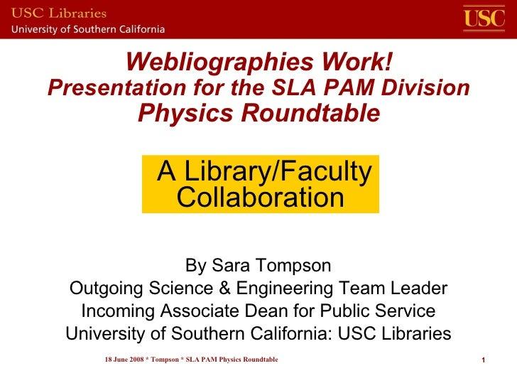 Webliography Presentation for SLA Physics Rndtble