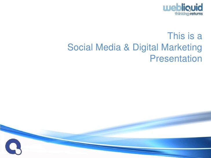 Web Liquid Approach To Social Media Marketing 2010