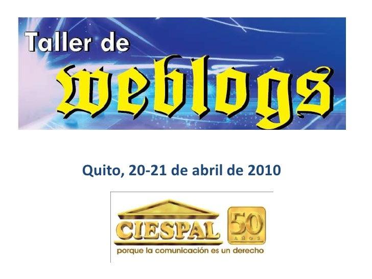 Quito, 20-21 de abril de 2010<br />