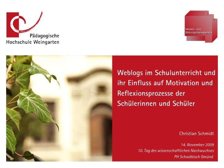 Weblogs im Schulunterricht und ihr Einfluss auf Motivation und Reflexionsprozesse der Schülerinnen und Schüler Christian S...