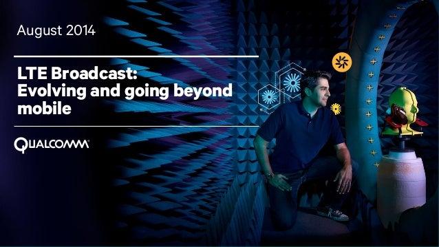 LTE Broadcast Evolution