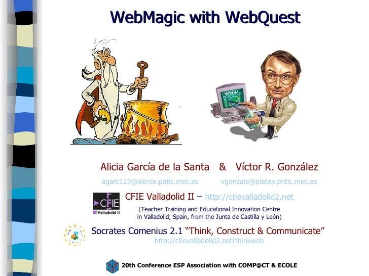 WebMagic with WebQuest